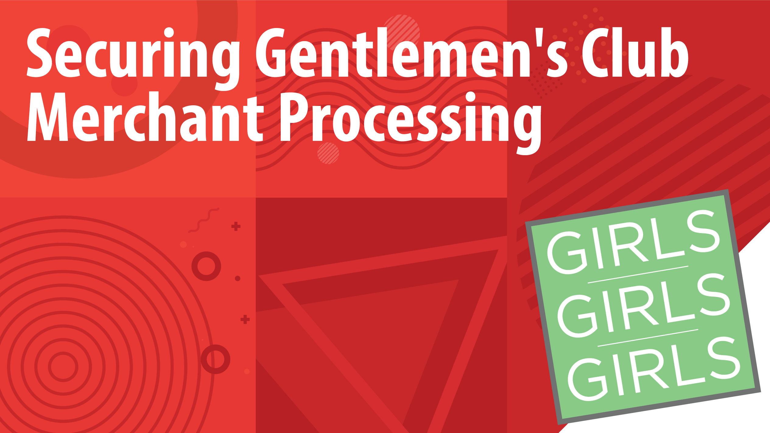 Securing Strip Club Merchant Processing