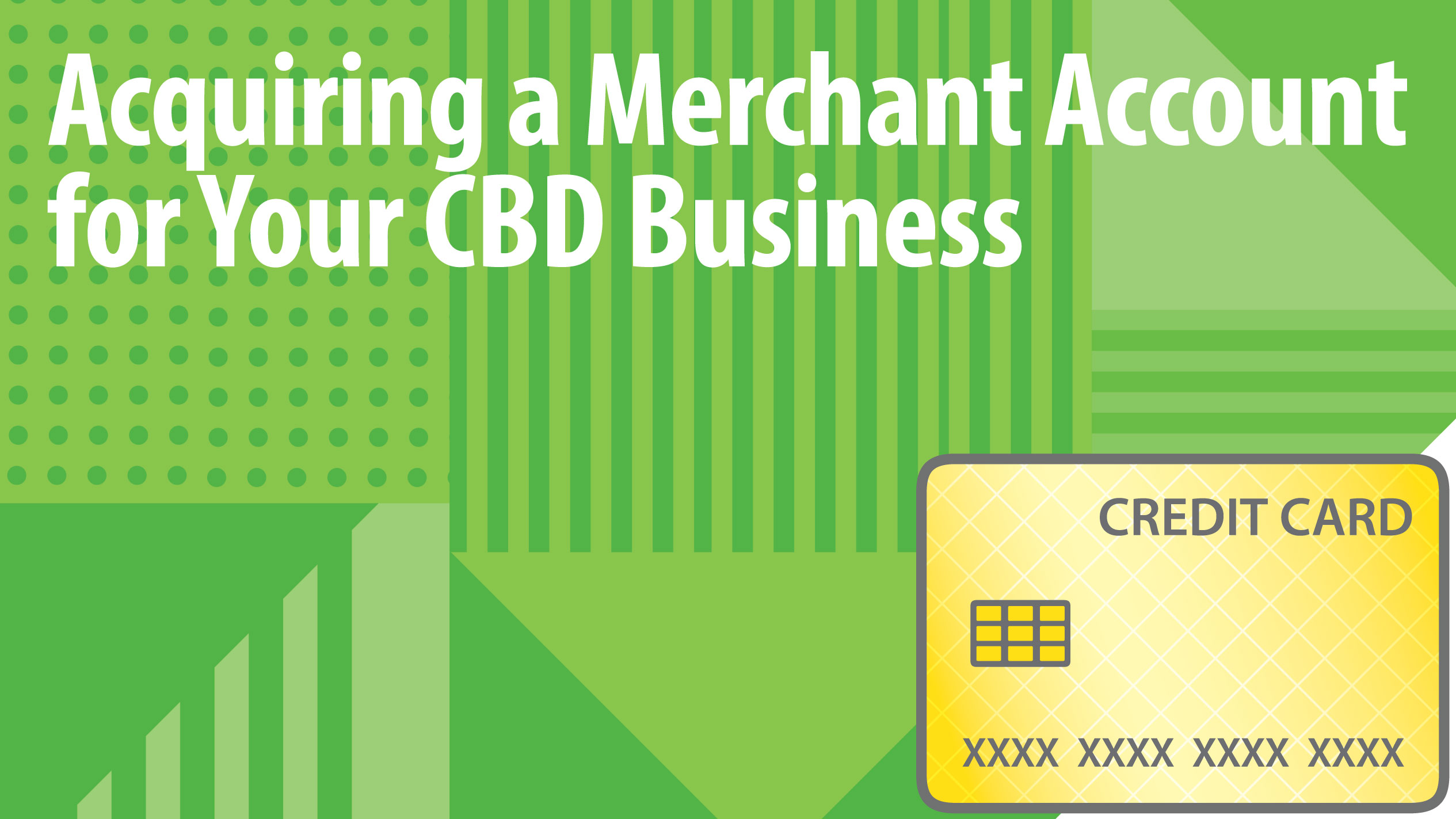 Acquiring a Merchant Account for Your CBD Business - PaymentCloud Blog