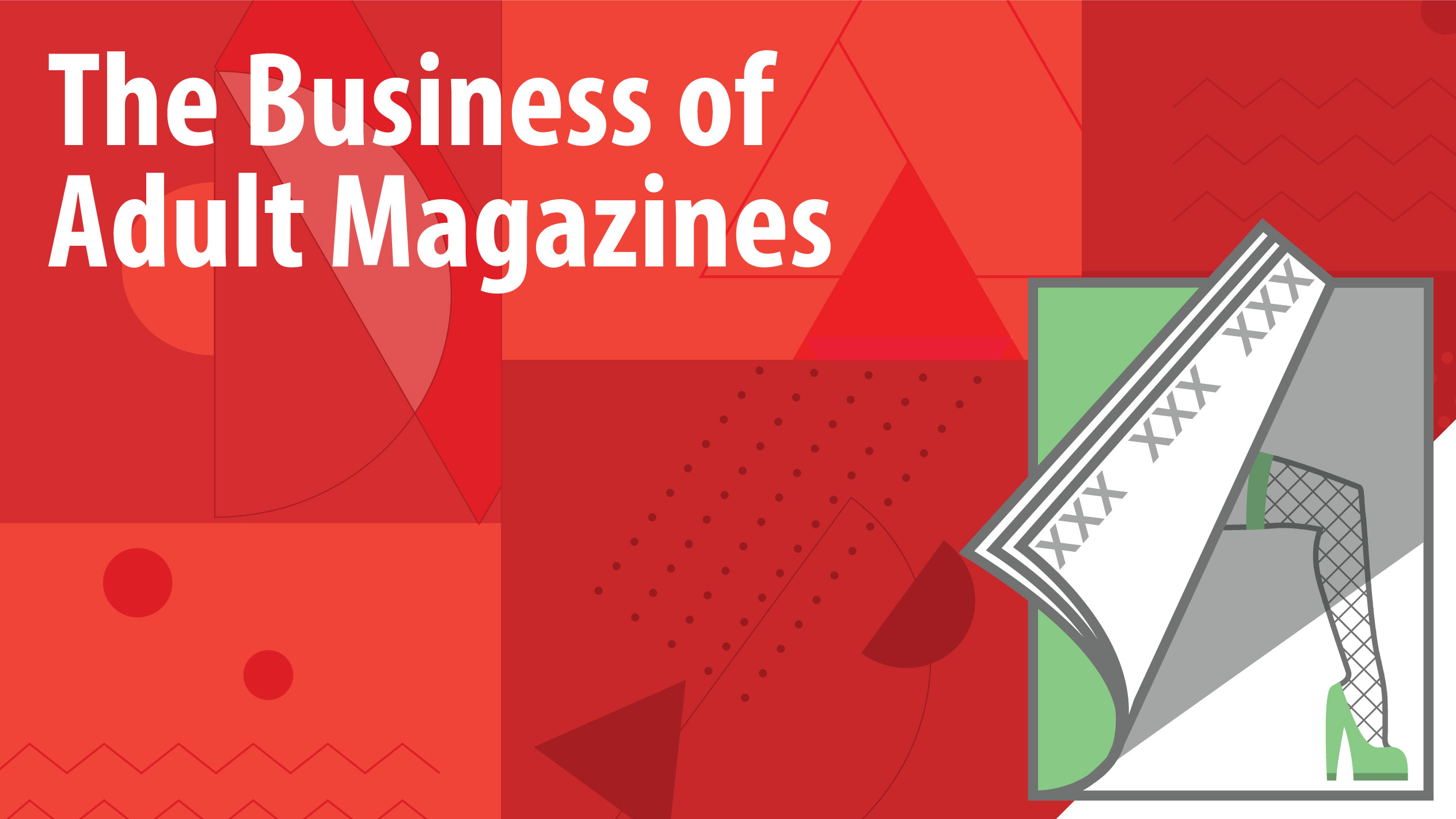 Learning About The Business of Adult Magazines