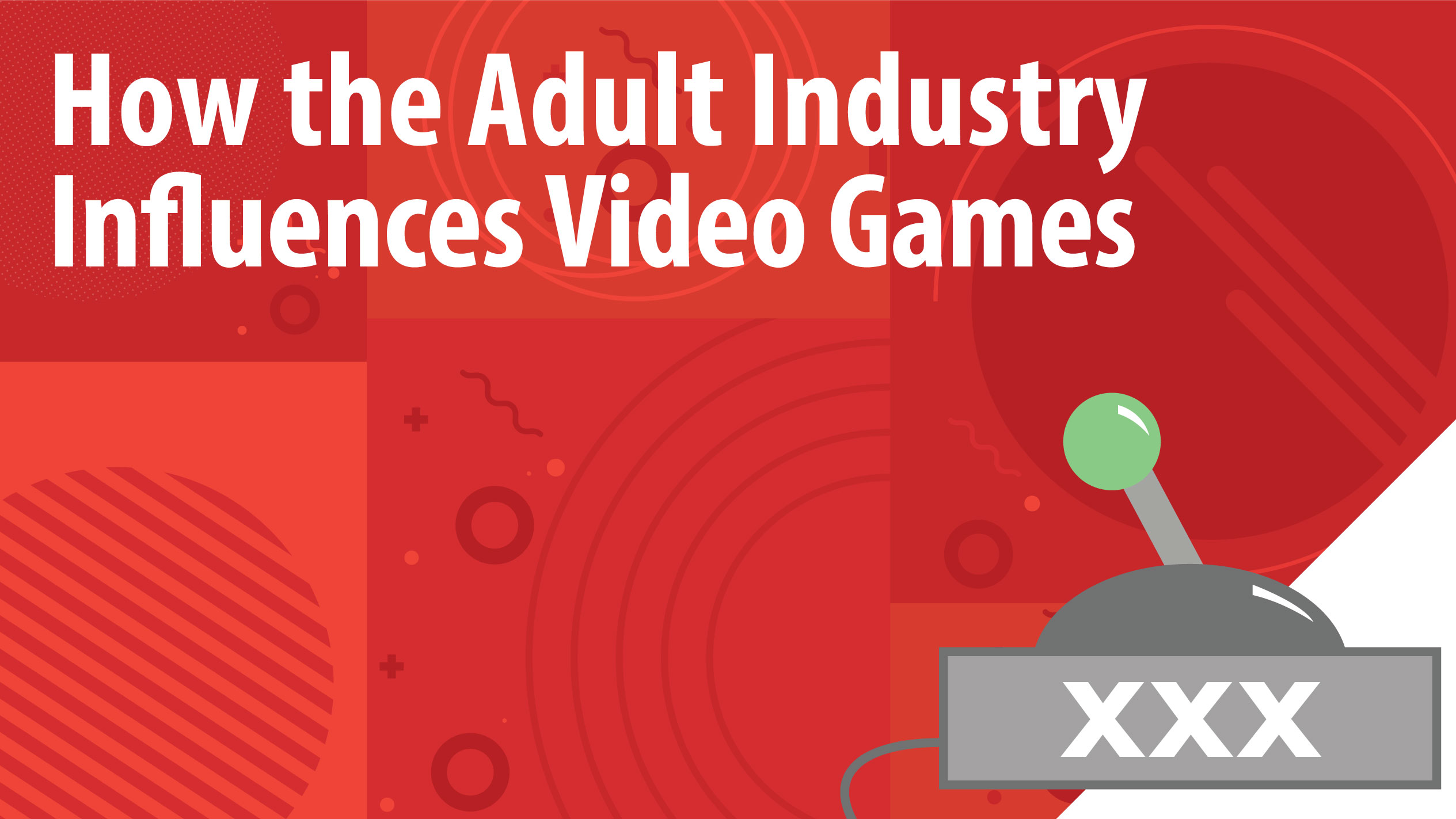 Adult Pornographic Games how the adult industry influences the video game market