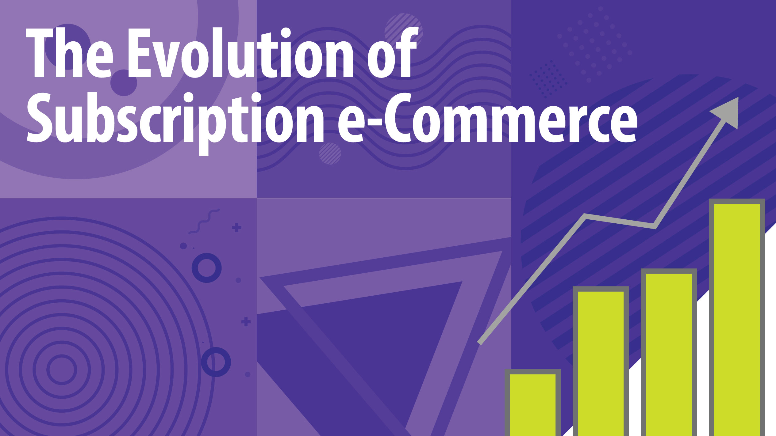 The Evolution of Subscription e-Commerce