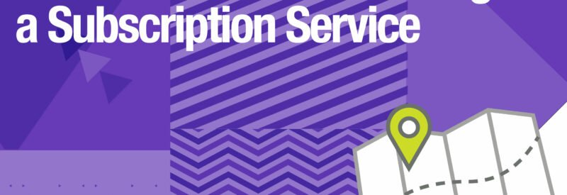 Subscription Service 2019 Guide Article Header