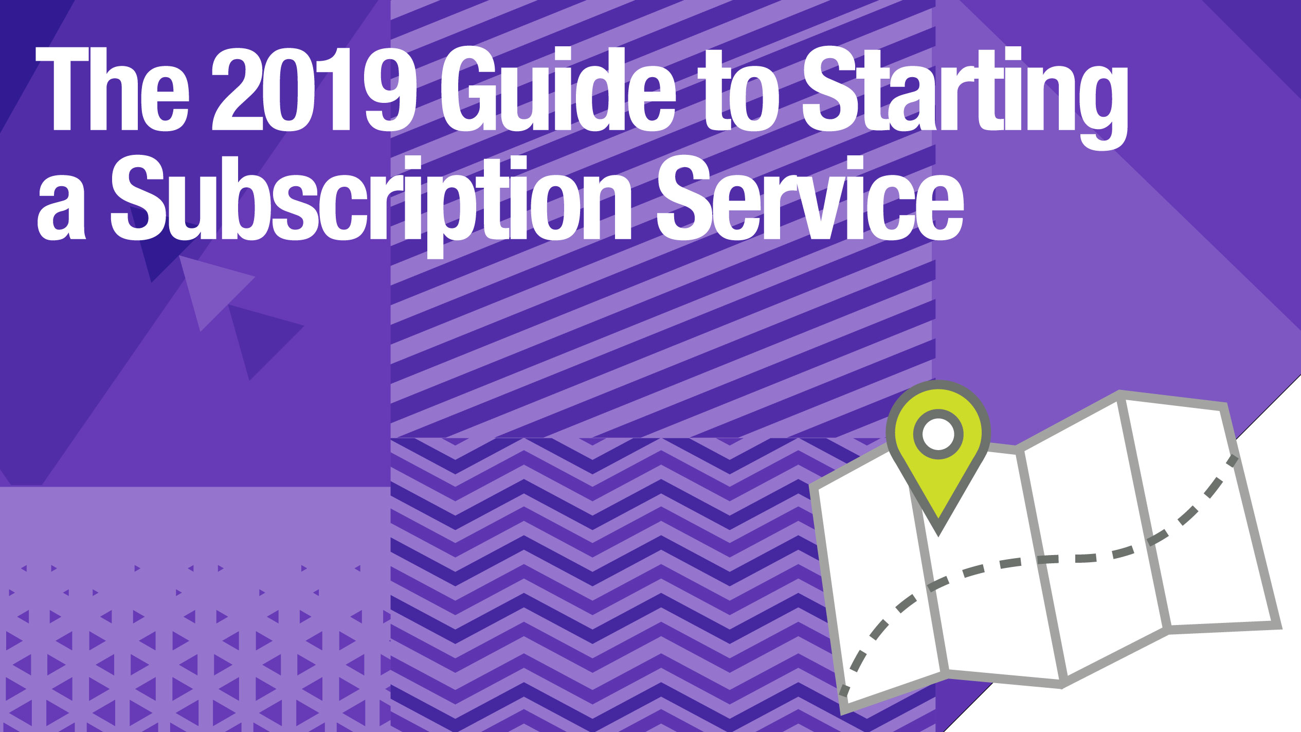 The 2019 Guide to Starting a Subscription Service