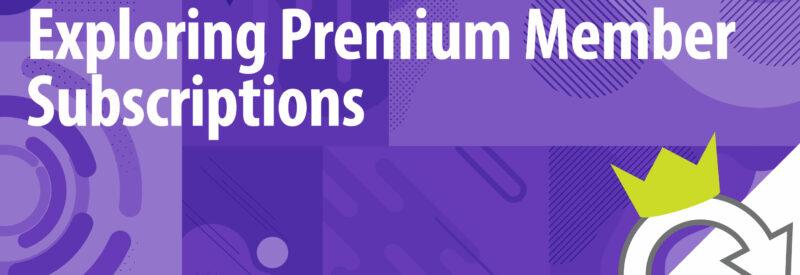 Premium Subscriptions Article Header