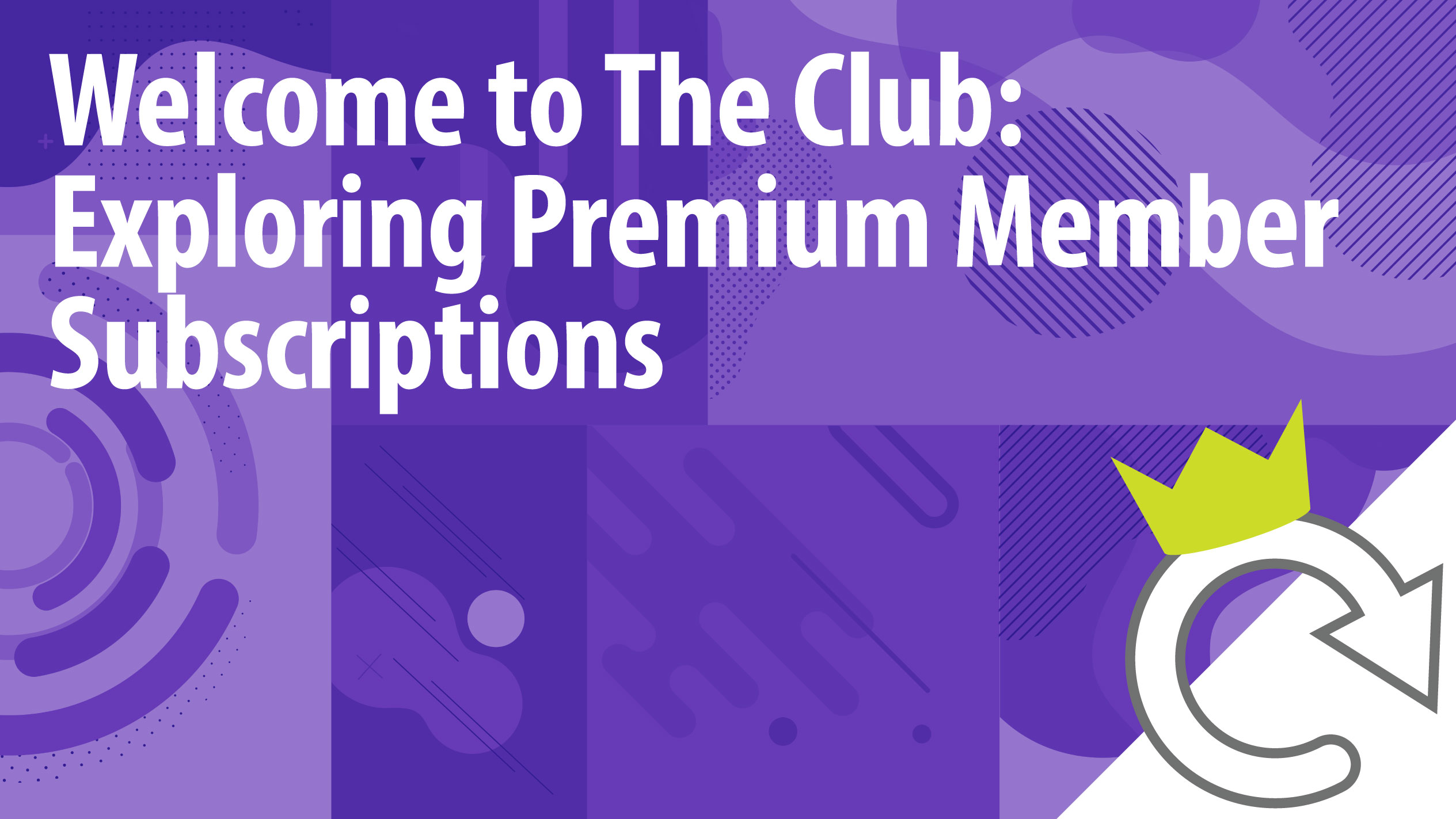 Welcome to the Club: Exploring Premium Member Subscriptions