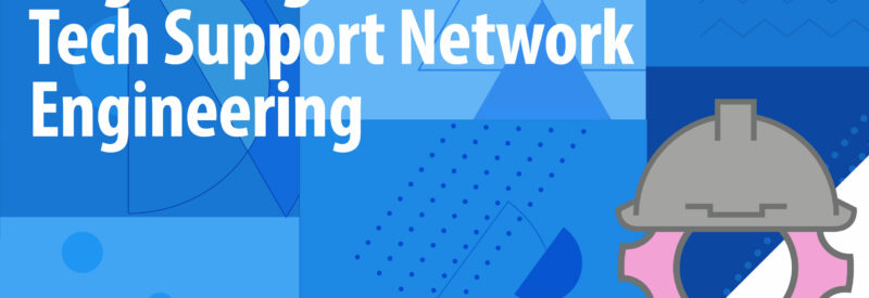 Tech Support Network Engineering Article Header