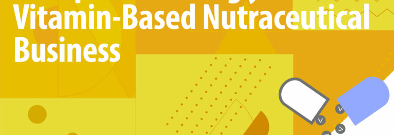 Nutraceutical Vitamins Article Header