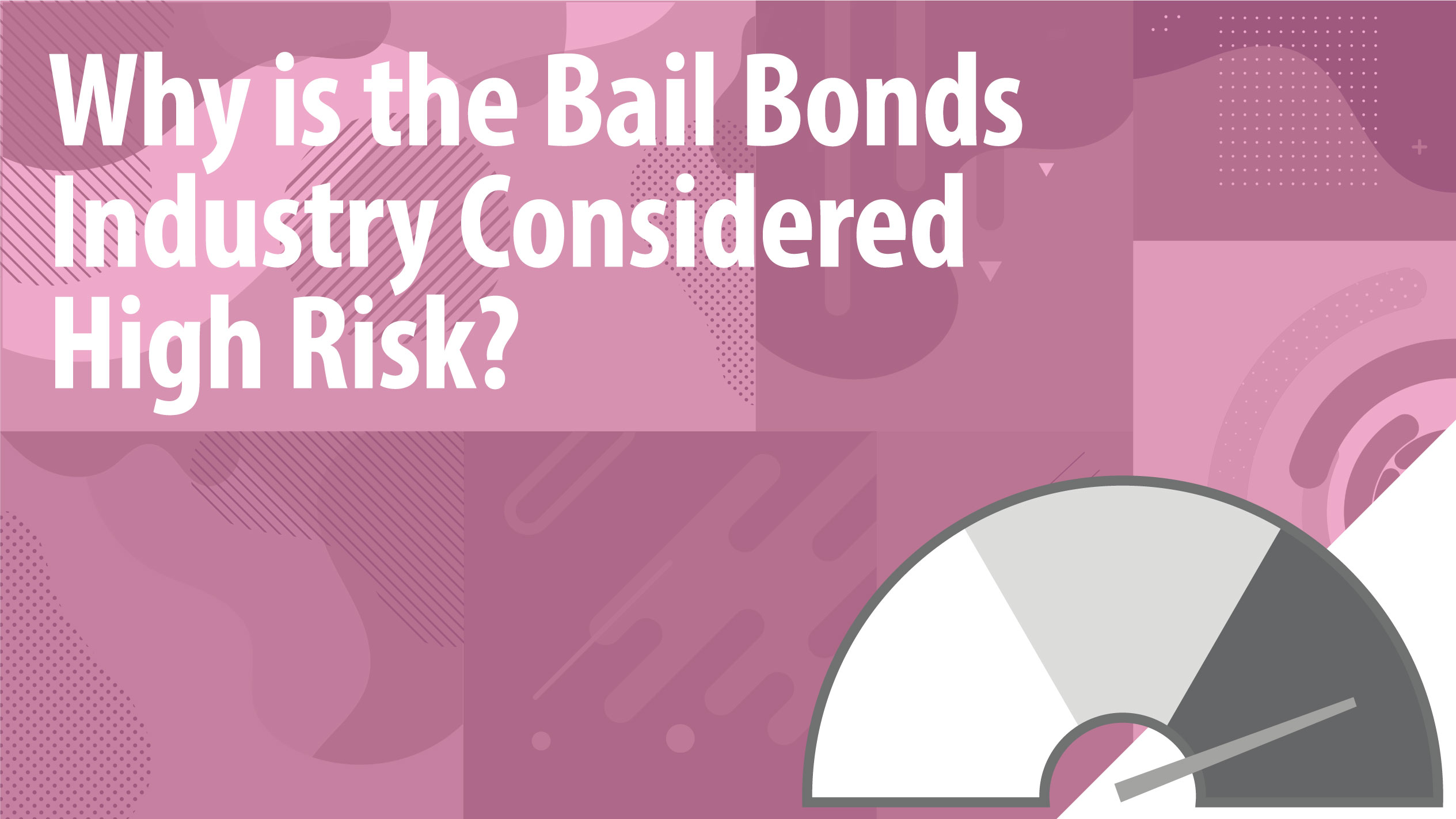 Why is the Bail Bonds Industry Considered High Risk?