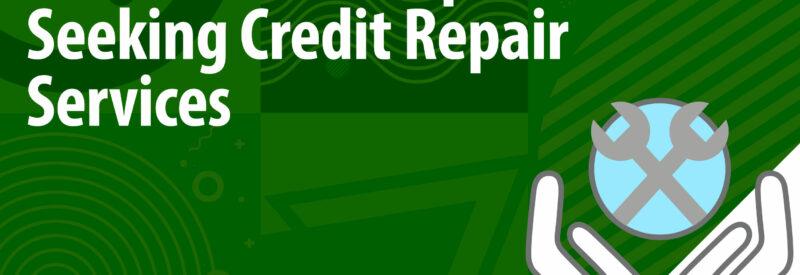Credit Repair Seeking Services Article Header
