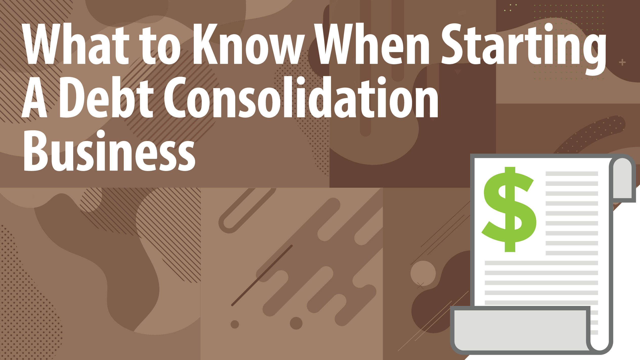 What to Know When Starting A Debt Consolidation Business