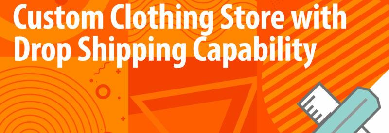 Drop Ship Custom Clothing Article Header