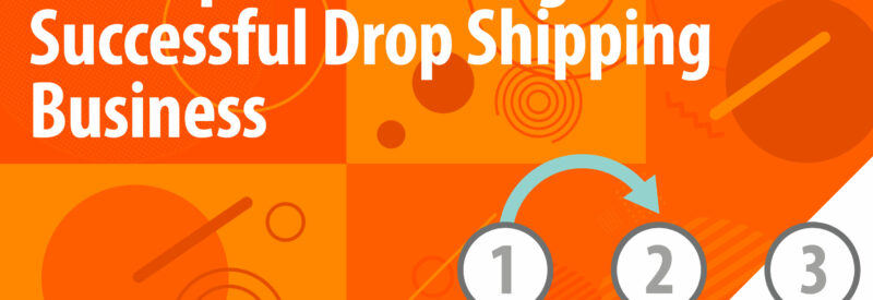 Drop Shipping 10 Steps Article Header