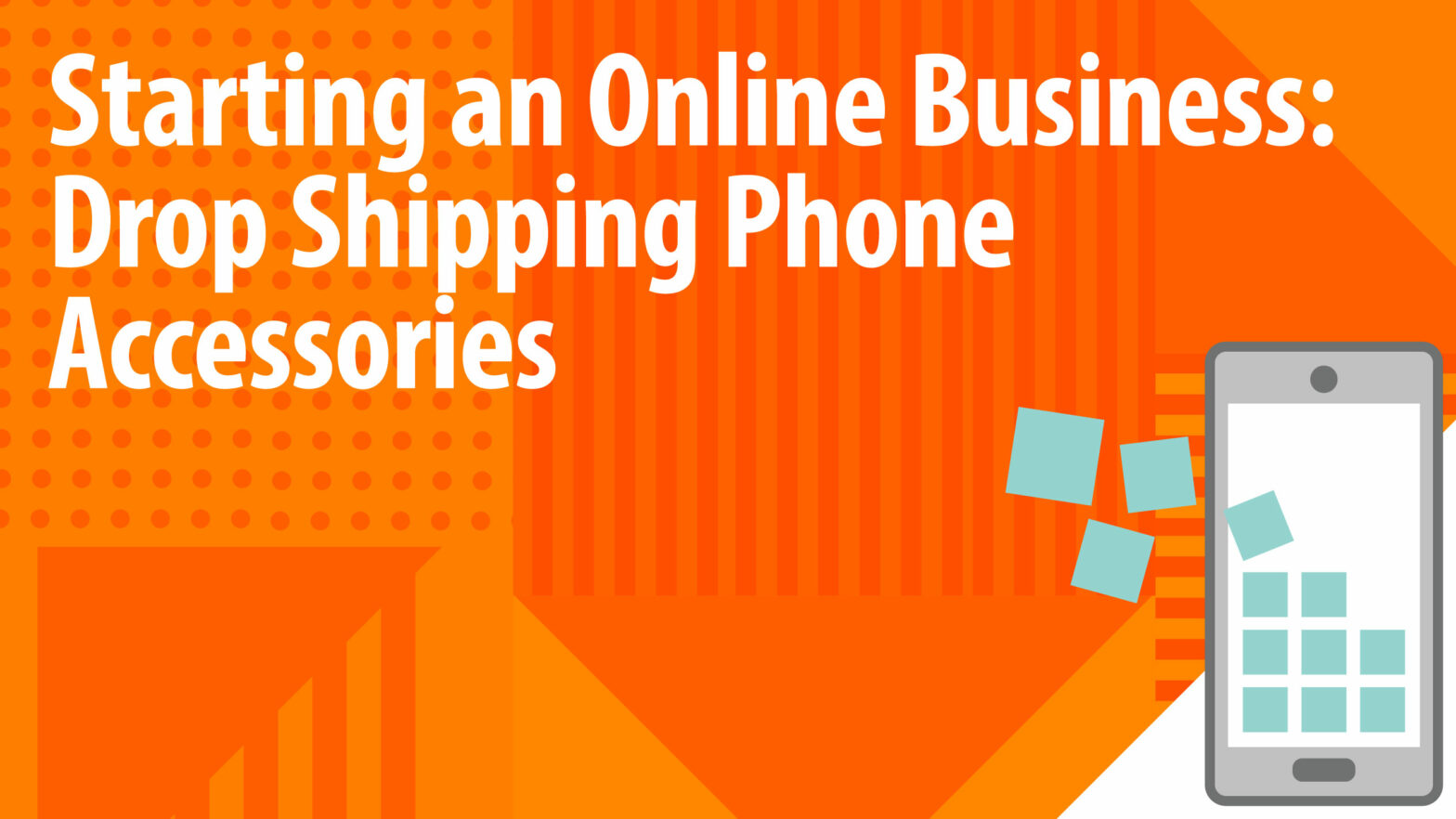Drop Shipping Phone Accessories Article Header