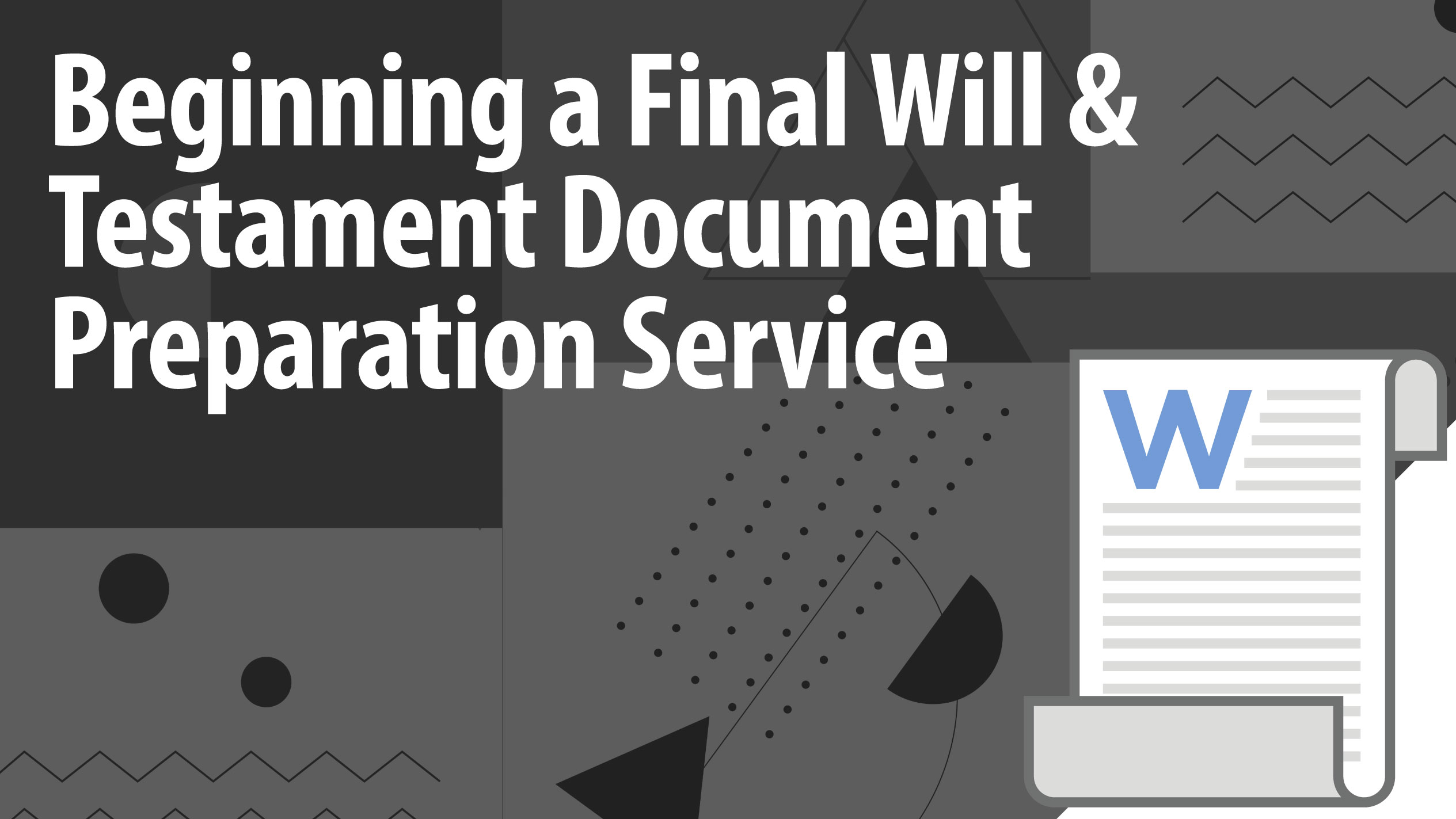 Beginning a Final Will and Testament Document Preparation Service