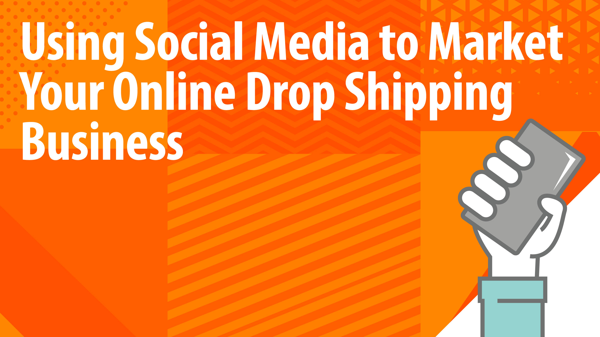 Using Social Media to Market Your Online Drop Shipping Business