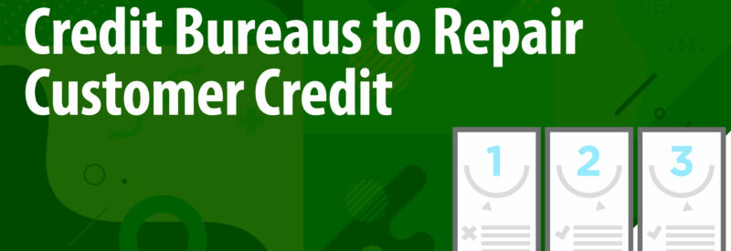 Credit Repair 3 Bureaus Article Header
