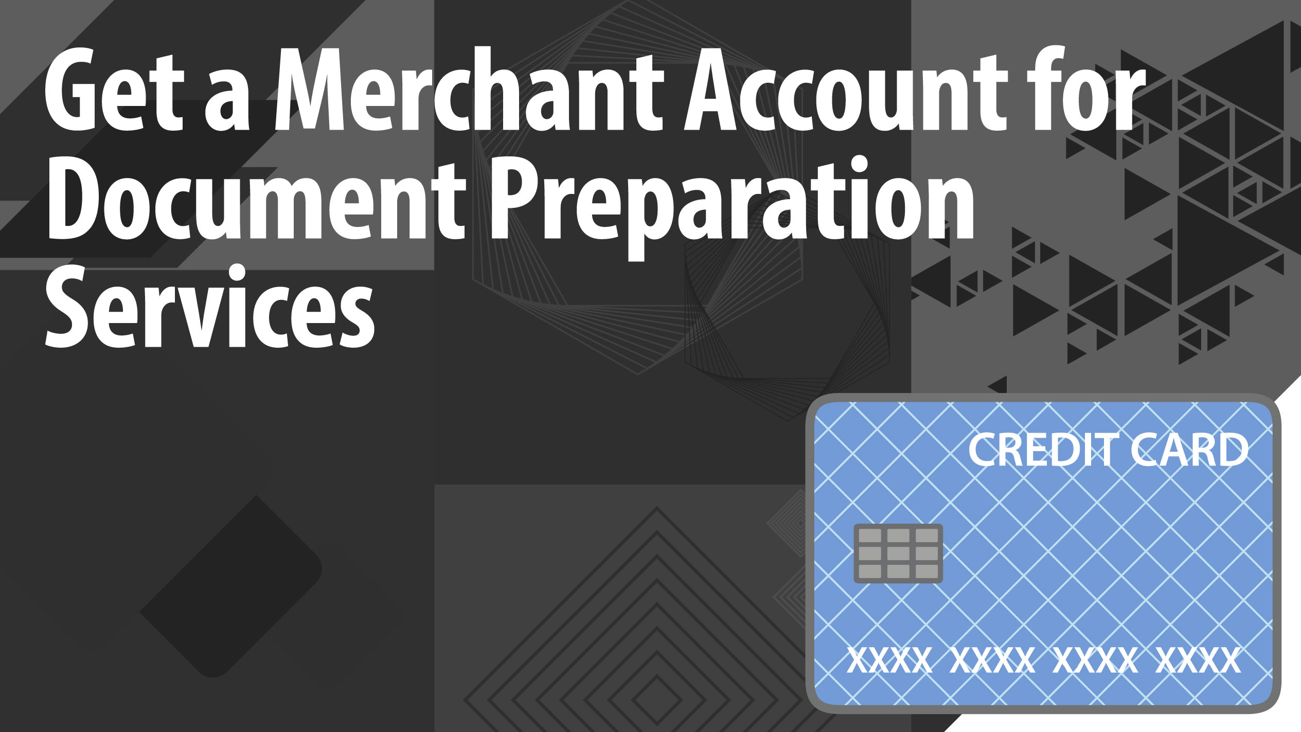 The Best Way to Get a Merchant Account- Doc Prep Services