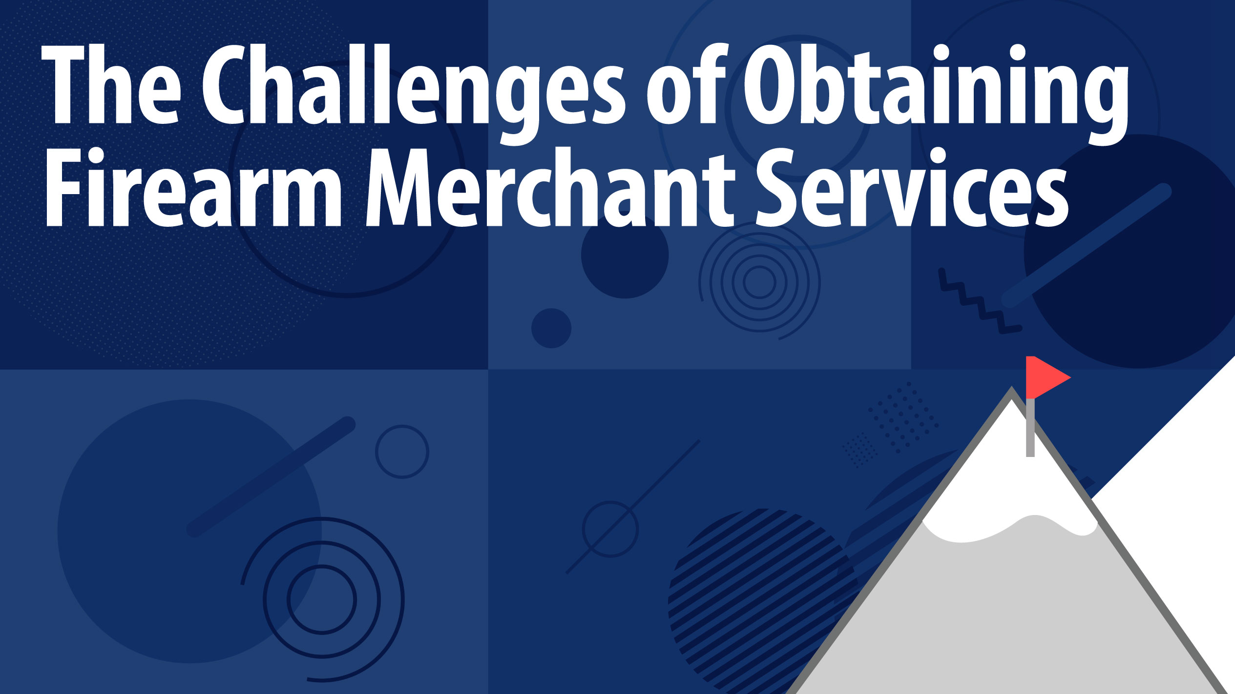 The Challenges of Obtaining Firearm Merchant Services