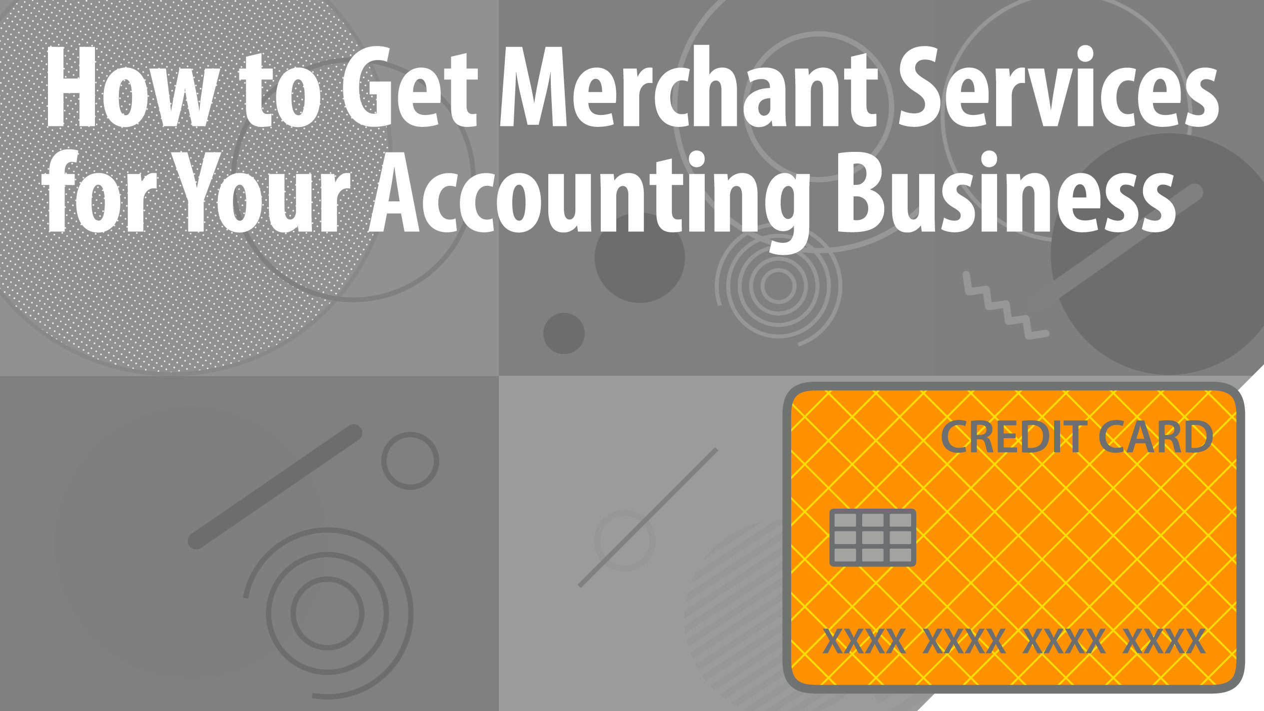 How to Get Merchant Services for Your Accounting Business