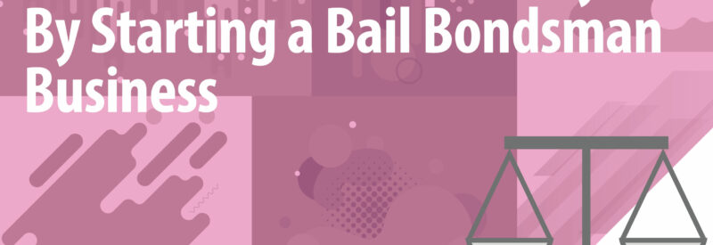 Make Money in Bail Bonds Article Header