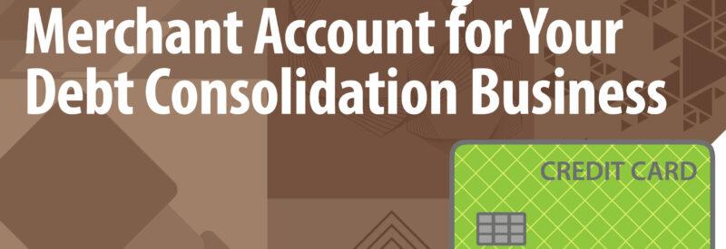 Debt Consolidation Merchant Account Article Header