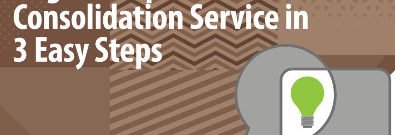 Begin a Debt Consolidation Service Article Header