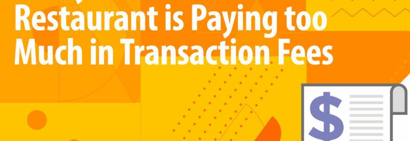 Restaurant Transaction Fees Article Header