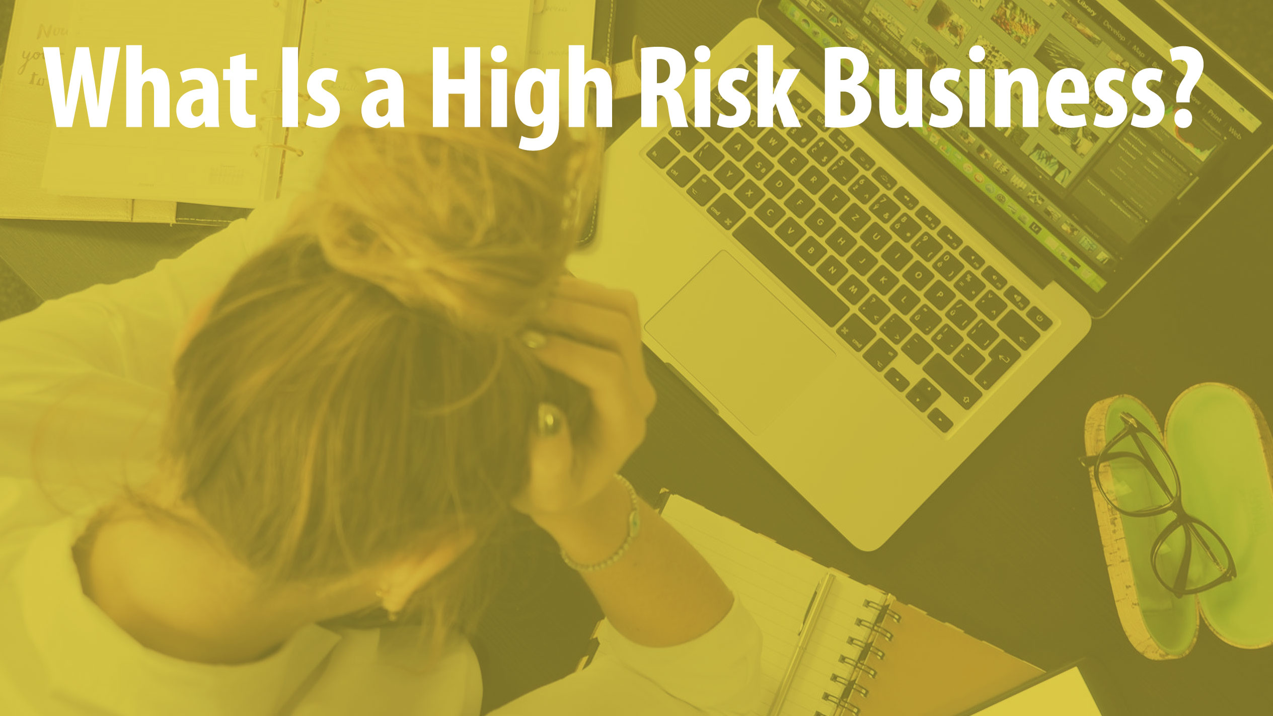 What Is a High Risk Business?