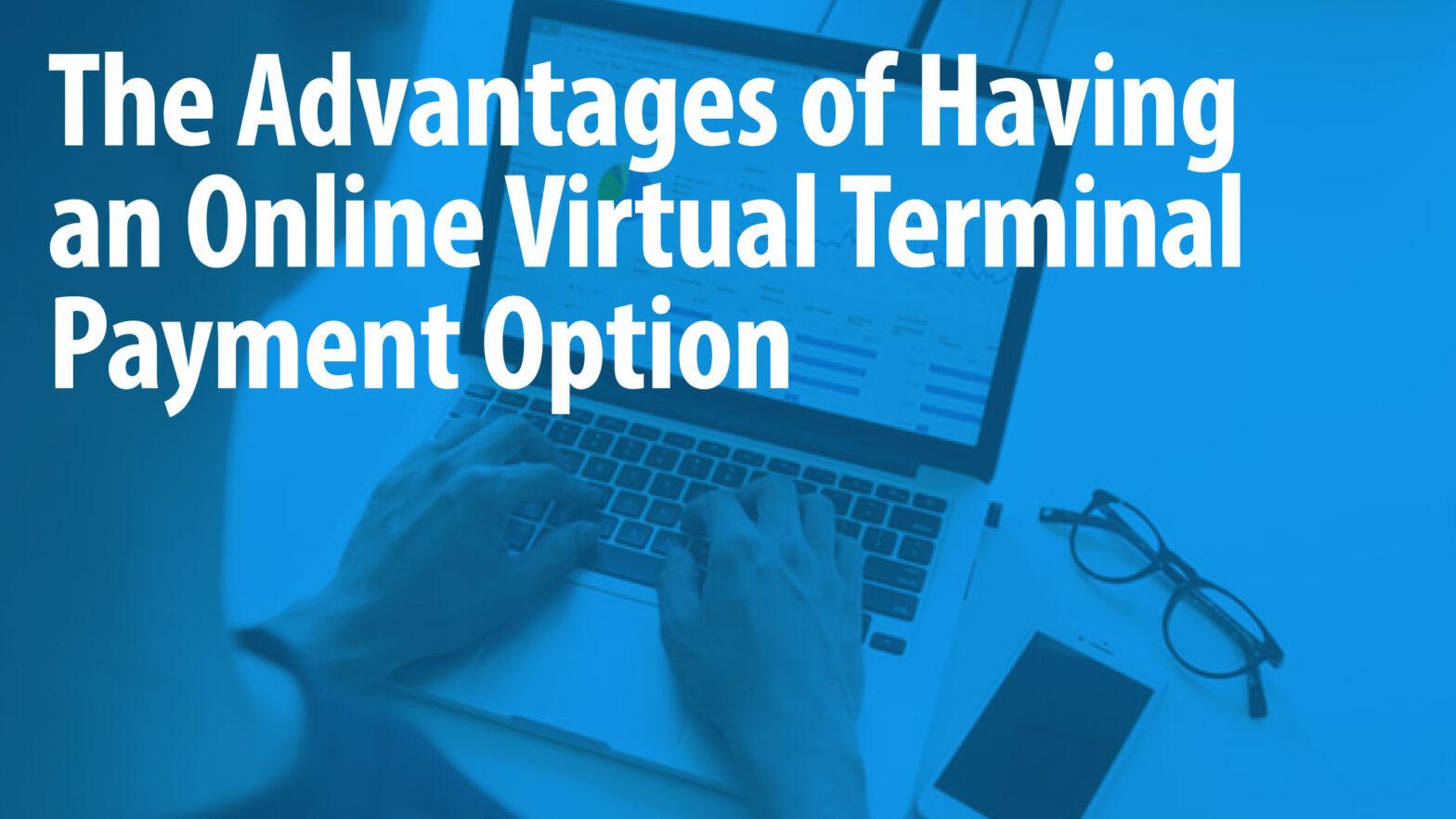 Virtual Terminal Option Article Header
