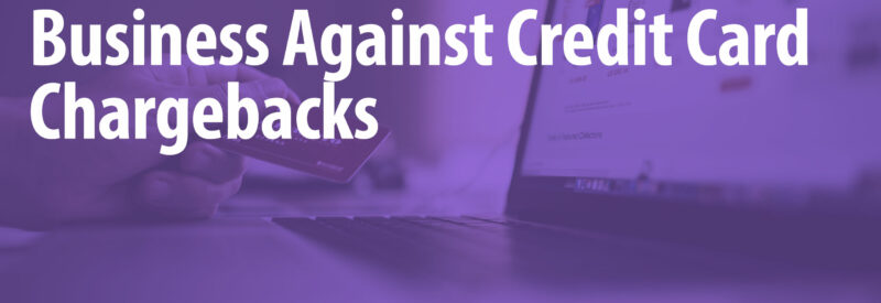 Protect Against Chargebacks Article Header
