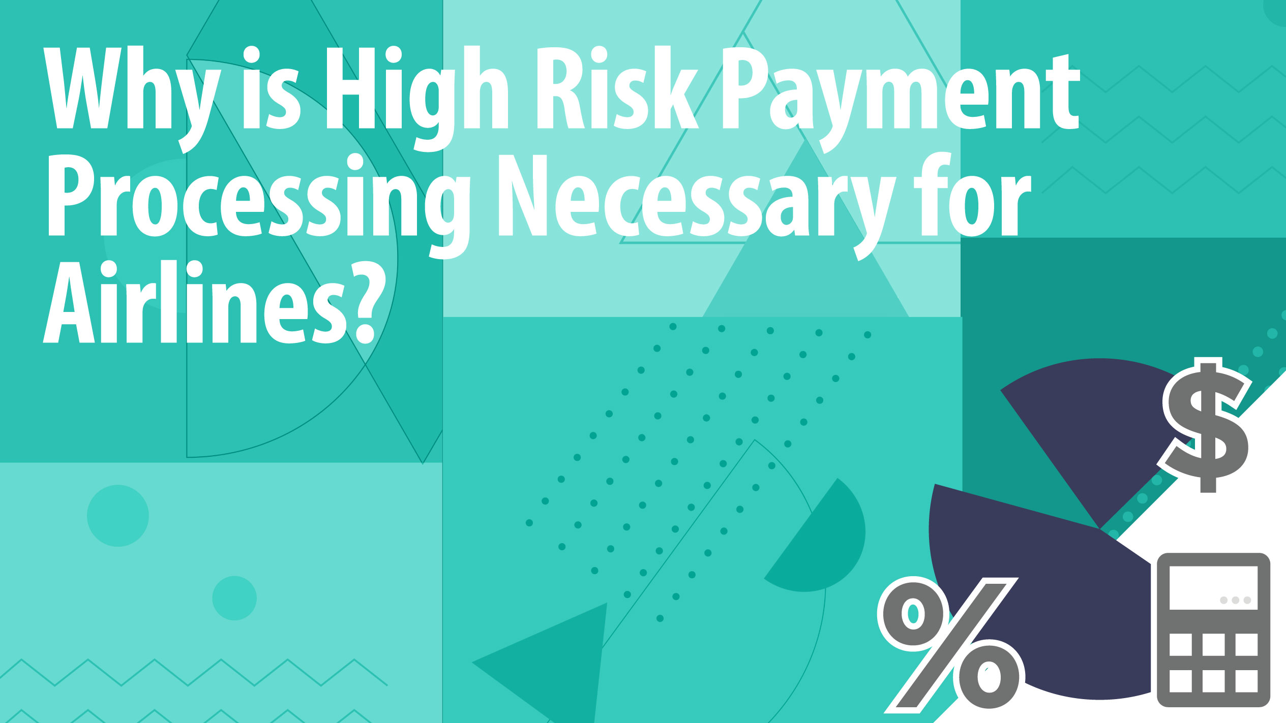 Why is High Risk Payment Processing Necessary for Airlines?