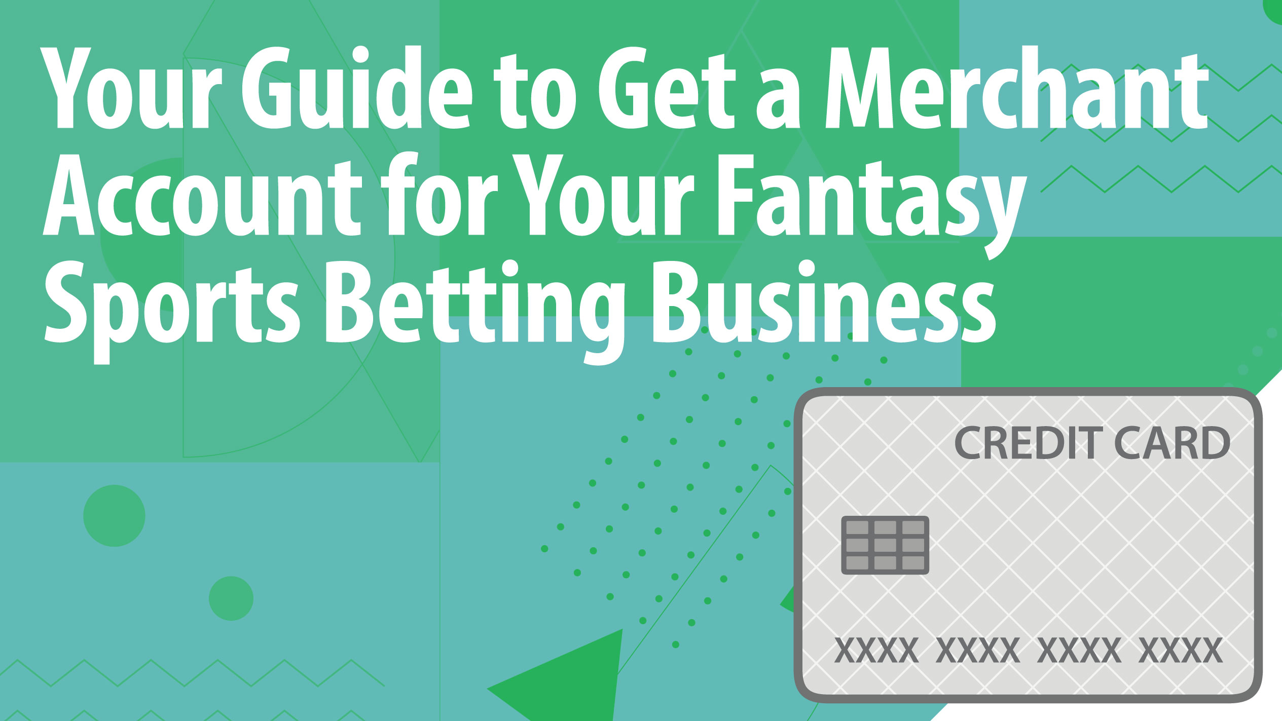 Your Guide to Get a Merchant Account for Your Fantasy Sports Betting Business