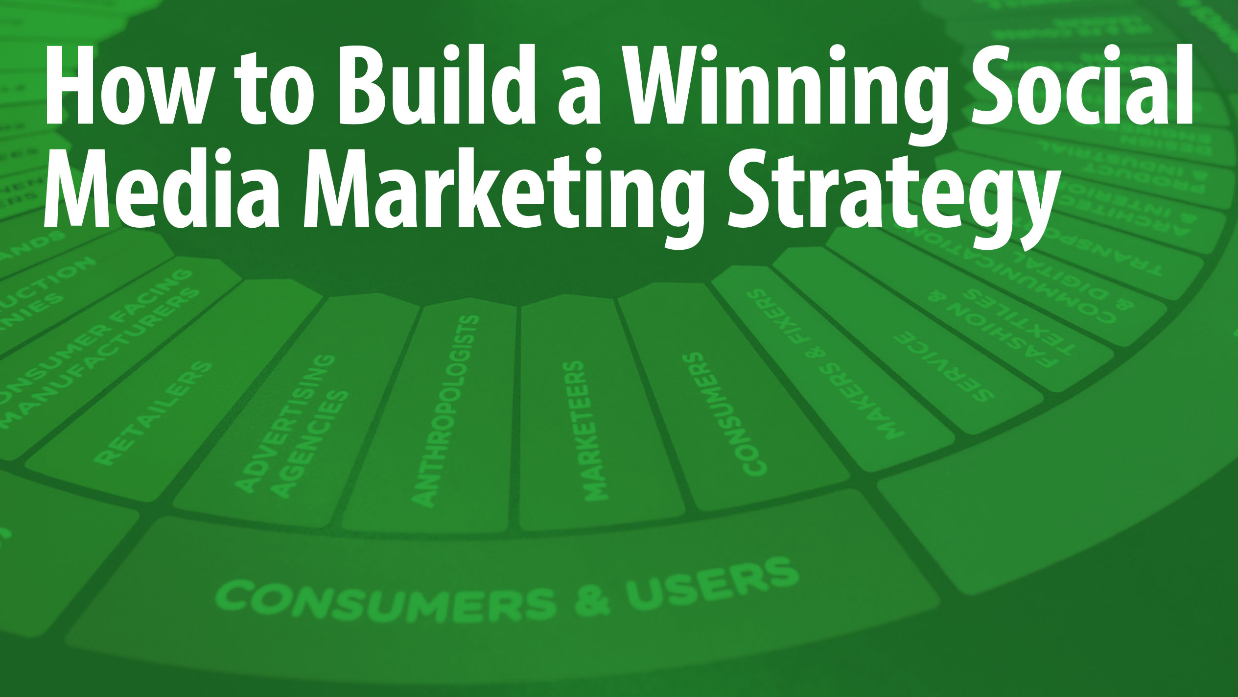 How to Build a Winning Social Media Marketing Strategy