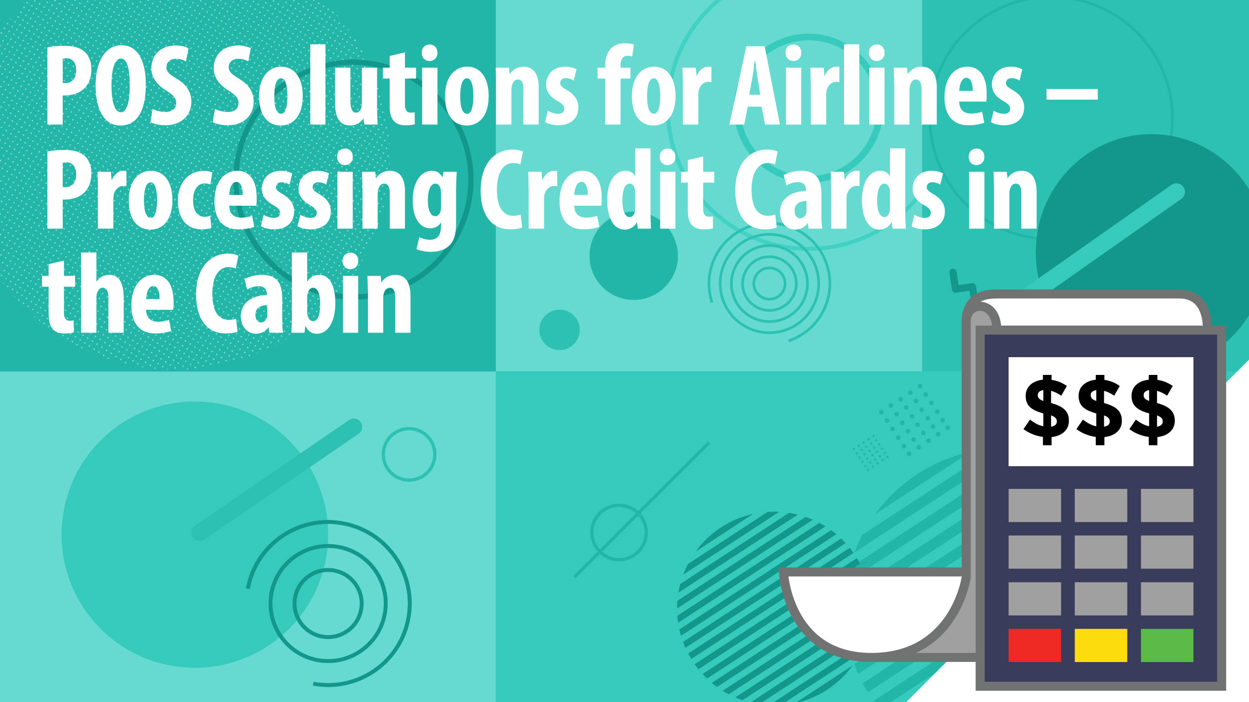 POS Solutions for Airlines – Processing Credit Cards in the Cabin