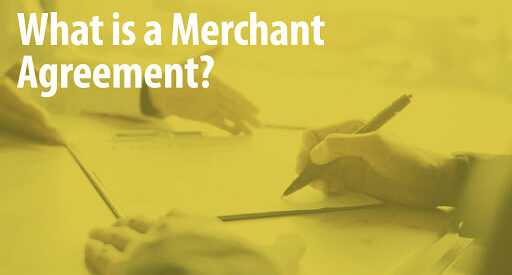 what is a merchant agreement