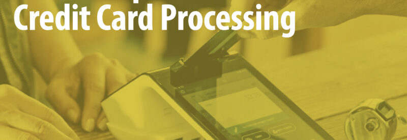 your complete guide to credit card processing