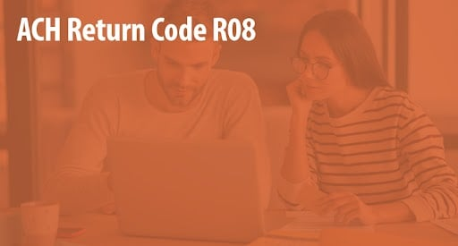 ACH return code r08 stopped payments