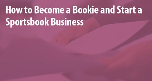 how to become a bookie and start your own sportsbuisness